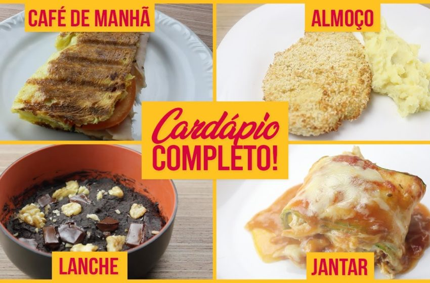 Cardápio Fit Completo! Café, Almoço, Lanche e Jantar!