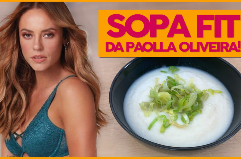 Sopa Saudável da Paolla Oliveira